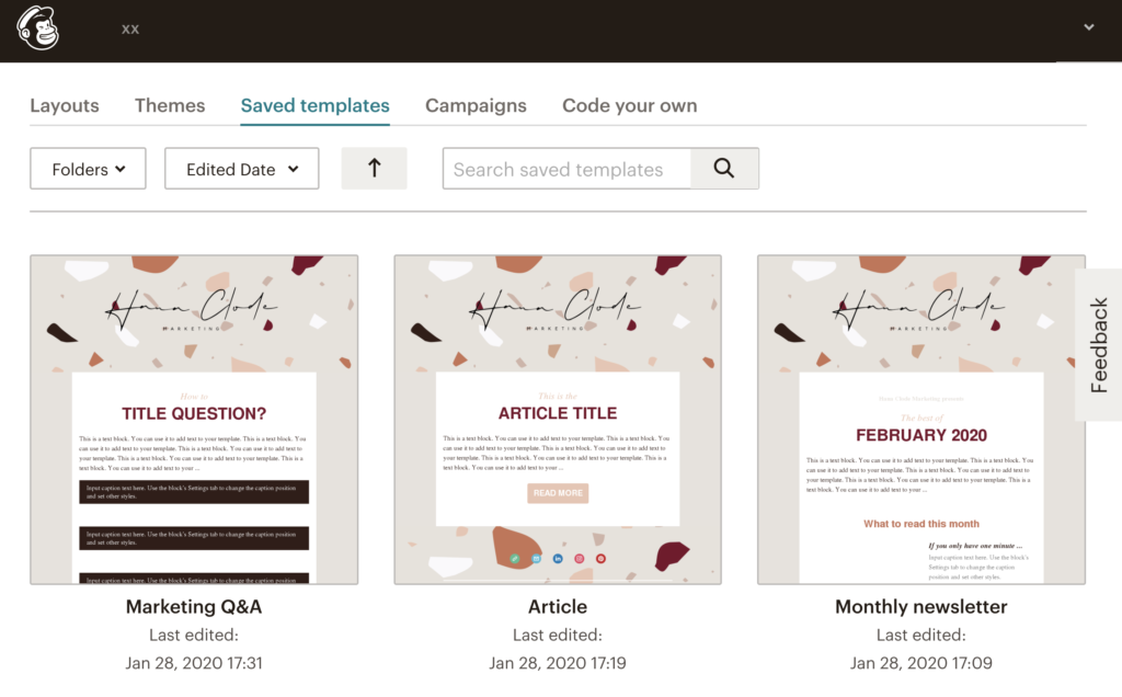 Screenshot of Saved Templates on MailChimp highlighting the importance of having a branded email marketing templates. Part of the article '7 Marketing Projects to Keep You Productive During Quarantine' by Hana Clode Marketing.